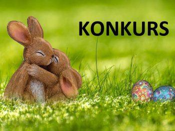 """Konkurs """"Moja Ozdoba Wielkanocna"""""""